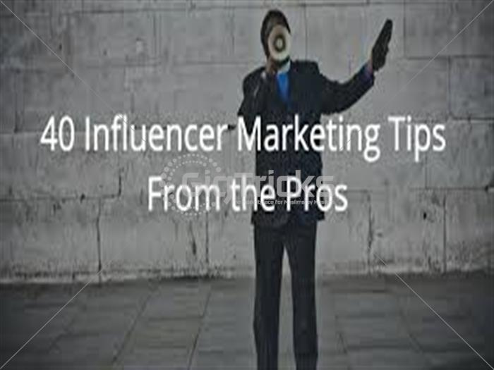 I will give you a Tips of Influencer Marketing